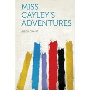 Miss Cayley's Adventures Paperback