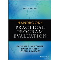 Essential Texts for Nonprofit and Public Leadership and Mana: Handbook of Practical Program Evaluation (Hardcover)