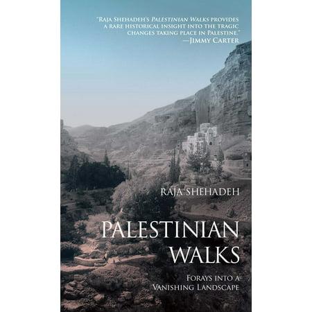 Palestinian Walks : Forays into a Vanishing (Palestinian Walks Notes On A Vanishing Landscape)