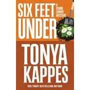 Kenni Lowry Mystery: Six Feet Under (Paperback)