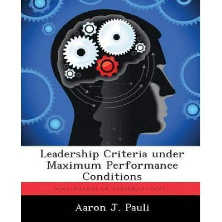 Leadership Criteria Under Maximum Performance Conditions - image 1 of 1