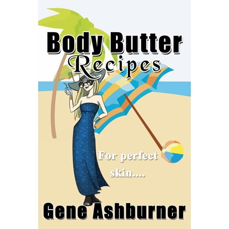 Body Butter Recipes - eBook