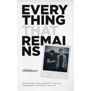 Everything That Remains : A Memoir by the Minimalists