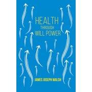 Health Through Will Power - eBook