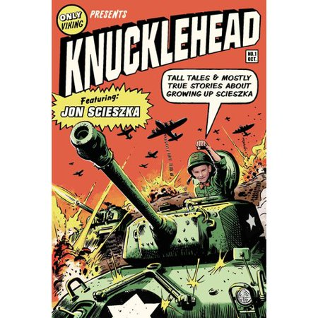 Knucklehead  Tall Tales   Almost True Stories About Growing Up Scieszka