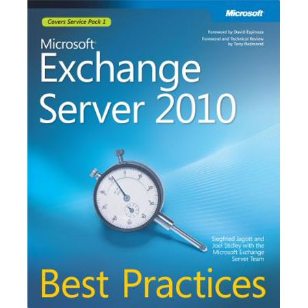 Microsoft Exchange Server 2010 Best Practices -