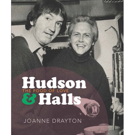 Hudson & Halls : The food of love (The Food Of Love)