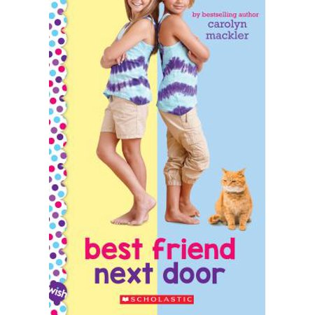 Best Friend Next Door: A Wish Novel (Paperback)