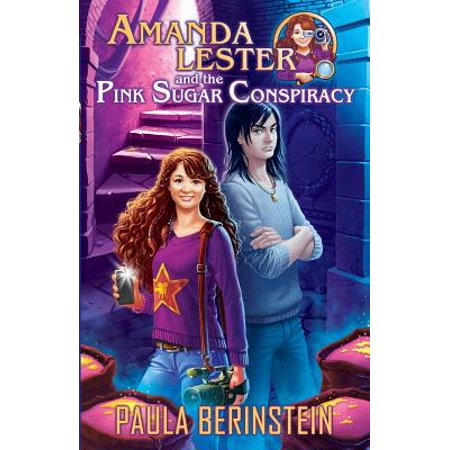 Amanda Lester and the Pink Sugar Conspiracy by