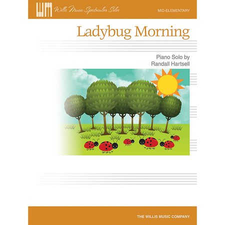 Willis Music Ladybug Morning (Mid-Elem Level) Willis Series by Randall Hartsell