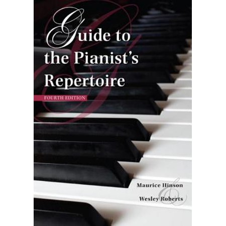 Guide to the Pianist's Repertoire, Fourth Edition - eBook (Repertoire Guide)