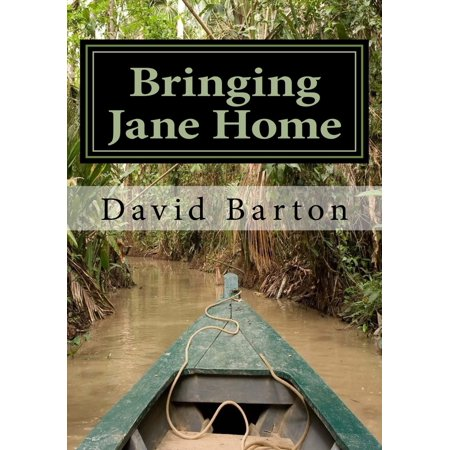 Bringing Jane Home: Tangling with Mobsters and Pirates on the Amazon River - eBook](Party City Jake And The Neverland Pirates)