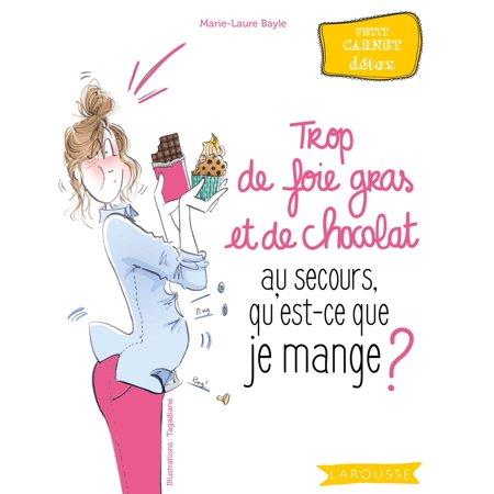 Frozen Duck Foie Gras - Trop de foie gras et de chocolat au secours, qu'est-ce que je mange ? - eBook