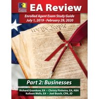 Passkey Learning Systems EA Review, Part 2 Businesses; Enrolled Agent Study Guide : July 1, 2019-February 29, 2020 Testing Cycle