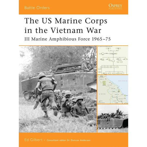 The US Marine Corps in the Vietnam War: III Marine Amphibious Corps 1965-75
