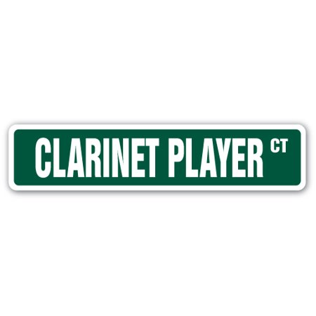 Player Street Sign - CLARINET PLAYER Street Sign music lessons teacher band orchestra | Indoor/Outdoor | 24