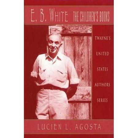 E.B. White: The Children's Books