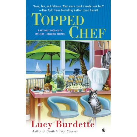Topped Chef : A Key West Food Critic Mystery (Key West Halloween Photos)