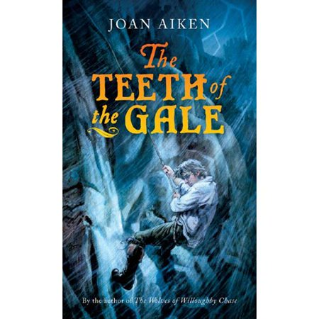 Teeth of the Gale by