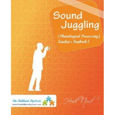 Sound Juggling  Teacher Activity Book  Phonological Processing Oral Activities