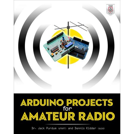 Arduino Projects for Amateur Radio for $<!---->