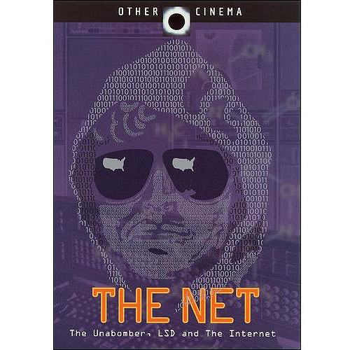 The Net: The Unabomber, LSD And The Internet