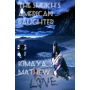 The Sheikh's American Daughter - eBook