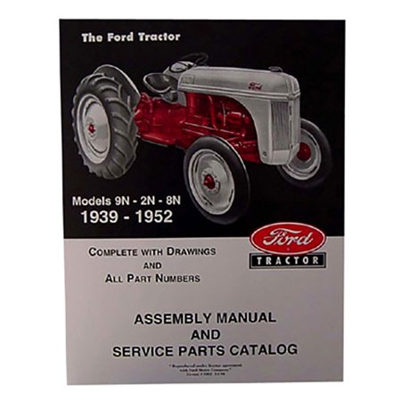 39FTAM 39 41 50 Assembly Manual Service Parts Catalog for Ford Tractor 2N 8N 9N