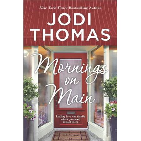 Mornings on Main : A Small-Town Texas Novel