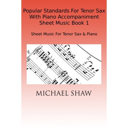 Popular Standards For Tenor Sax With Piano Accompaniment Sheet Music Book 1 - eBook Alfred Tenor Sheet Music