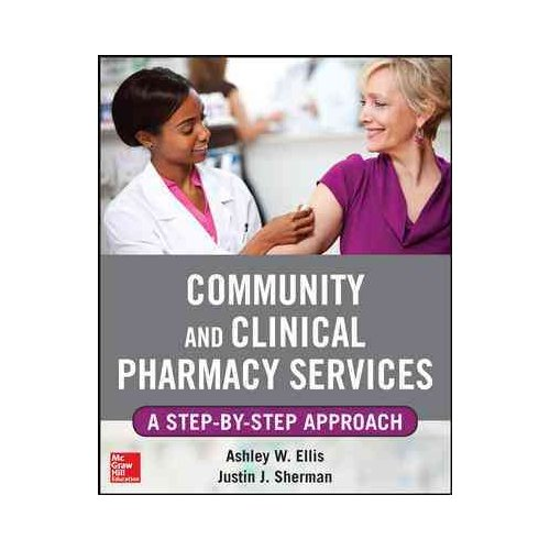 Community and Clinical Pharmacy Services: A Step-by-Step Approach