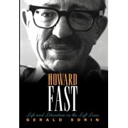 Modern Jewish Experience: Howard Fast: Life and Literature in the Left Lane (Hardcover)