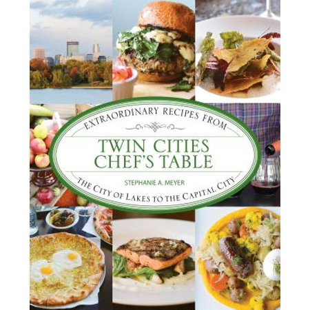 Twin Cities Chef's Table : Extraordinary Recipes from the City of Lakes to the Capital City](Camp Twin Lakes Halloween)