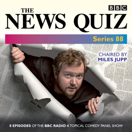The News Quiz  Series 88  Eight Episodes Of The Topical Bbc Radio 4 Panel Game  Audio Cd