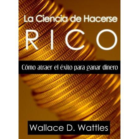 La Ciencia de Hacerse Rico - eBook ()
