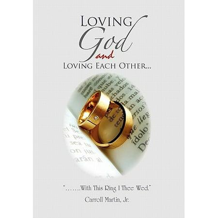 Loving God and Loving Each Other (Loving God Loving Each Other Sheet Music)