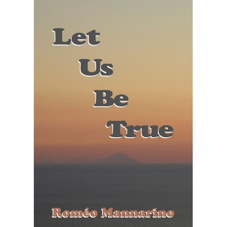 Let Us Be True - eBook
