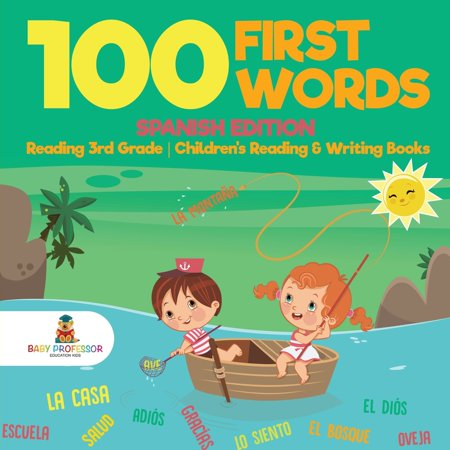 100 First Words - Spanish Edition - Reading 3rd Grade - Children's Reading & Writing