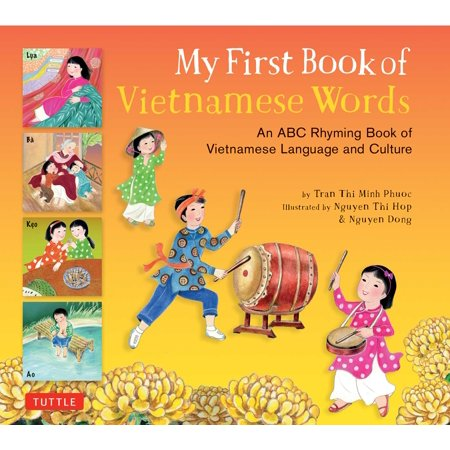 My First Book of Vietnamese Words : An ABC Rhyming Book of Vietnamese Language and Culture](Halloween Rhyme Words)