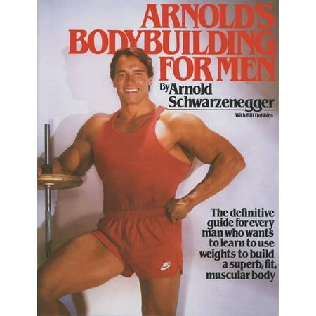 Arnolds Bodybuilding For Men