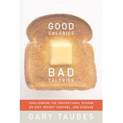 Good Calories, Bad Calories - eBook