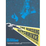 The Vanishing Hitchhiker: American Urban Legends and Their Meanings - eBook