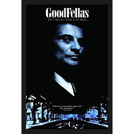 FRAMED GoodFellas Tommy DeVito Quote 36x24 Movie Art Print Poster Wall Decor Gangster Classic Mafia Character  -
