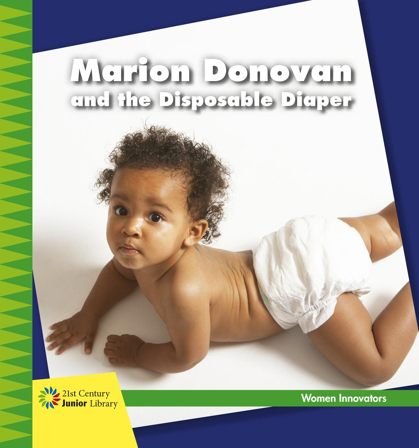 Marion Donovan and the Disposable Diaper