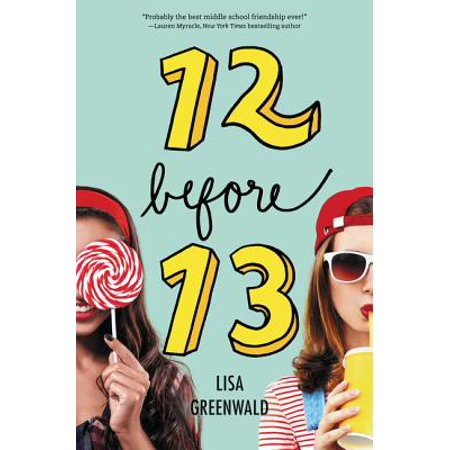 Friendship List: 12 Before 13 (Hardcover)
