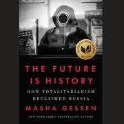 The Future Is History - Audiobook