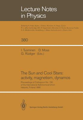 The Sun and Cool Stars: activity, magnetism, dynamos