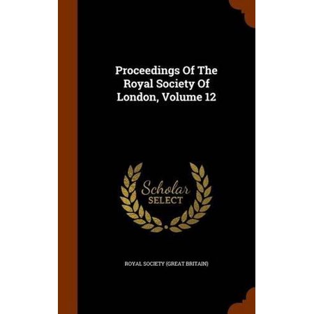 Proceedings of the Royal Society of London, Volume 12 - image 1 of 1