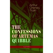 Best Legal Thrillers - THE CONFESSIONS OF ARTEMAS QUIBBLE (Legal Thriller) Review
