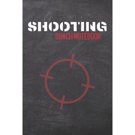 Halloween 110 Trainers (Shooting Coach Notebook: Target Journal & Shooting Range Notebook - Training Practice Diary To Write In (110 Lined Pages, 6 x 9 in) Gift For Fa)